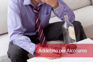 Separazione con addebito per alcolismo e abuso alcol